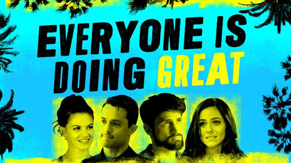 L'affiche d'Everyone is doing great avec James lafferty et Stephan Colletti
